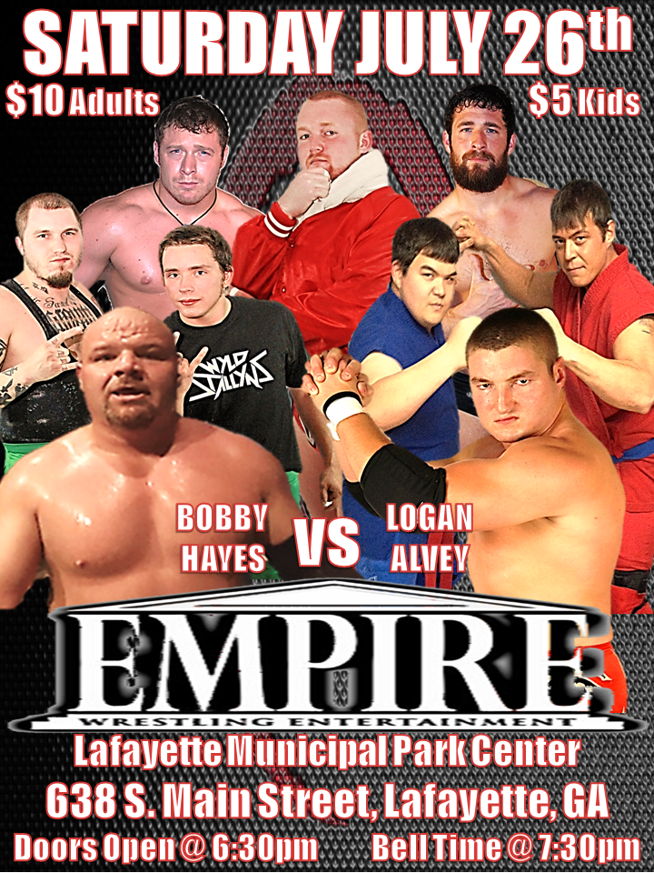 Empire Wrestling Event Saturday, July 26 @ LaFayette Municipal Park Gym | LaFayette | Georgia | United States